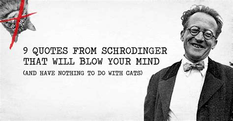 0008131724 i have nothing to do 9 quotes from schrodinger that will blow your mind and