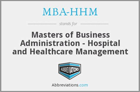 Mba Abbreviation by Mba Hhm Masters Of Business Administration Hospital