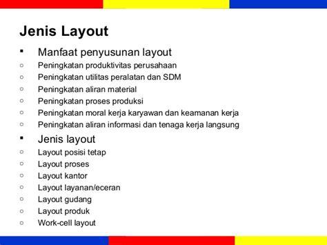 jenis layout dalam produksi ekma 4215 manajemen operasi modul 3 desain proses dan