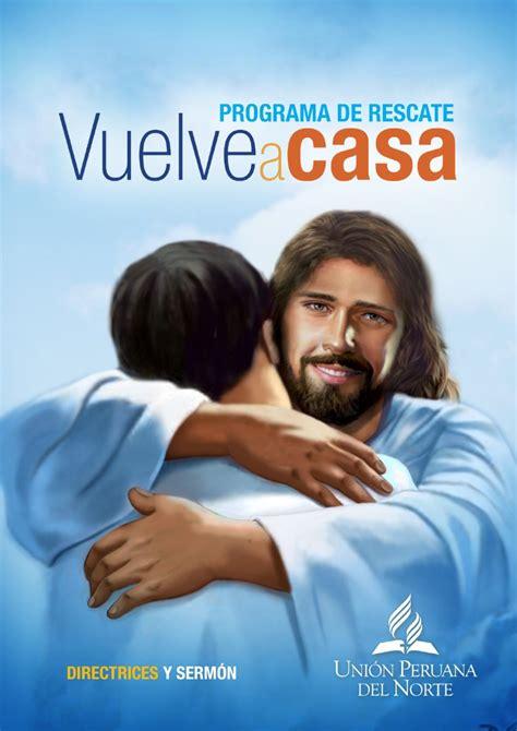 sermon adventista para el da del padre hijo vuelve a casa by adventistas adventistasmpn issuu