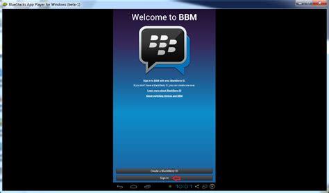 bluestack for windows mobile trik punya bbm tanpa bb tanpa iphone maupun android phone