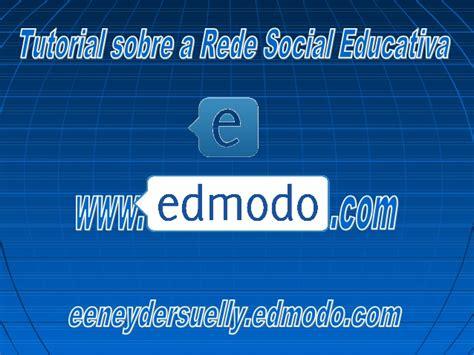 edmodo tutorial em português tutorial edmodo