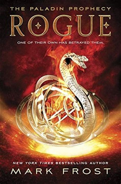 rogue the paladin prophecy 3 by reviews discussion bookclubs lists