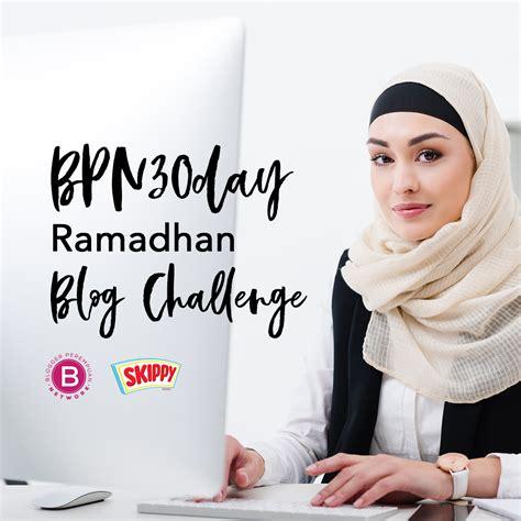 tantangan ramadhan  hari menulis blog perempuan unik