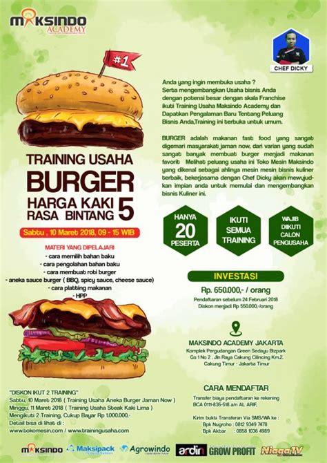 membuat usaha burger training usaha burger 10 maret 2018 toko mesin maksindo