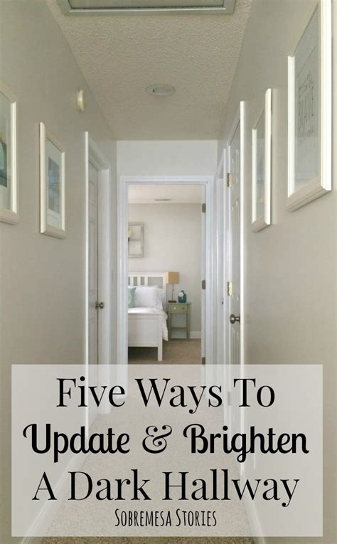 7 Ways To Brighten Your House With Lighting by Five Ways To Update And Brighten A Hallway
