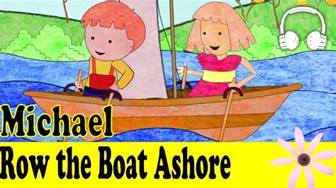 michael row the boat ashore muffin songs youtube - Row The Boat Ashore Song