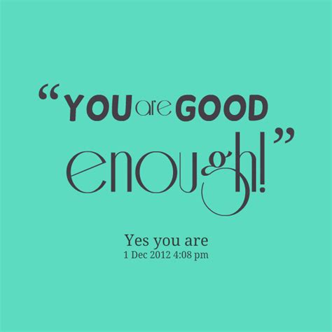 tattoo quotes about being good enough you are enough quotes quotesgram
