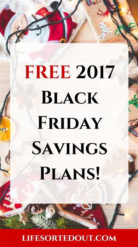 7 Plans For Tackling Black Friday by Best 25 Savings Plan Ideas On