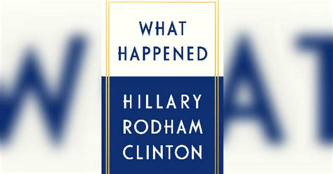 What Has Happened To by Clinton S Book Quot What Happened Quot Focuses On