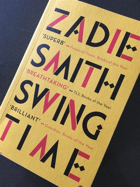 zadie smith swing time swing time by zadie smith of three world