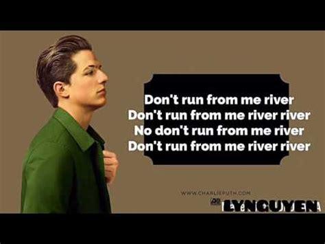 charlie puth river river lyrics charlie puth youtube