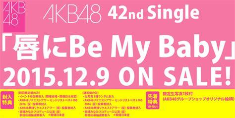 Cd Dvd Takahashi Minami Doe Type A Limited Edition akb48 to release 42nd single kuchibiru ni be my baby in