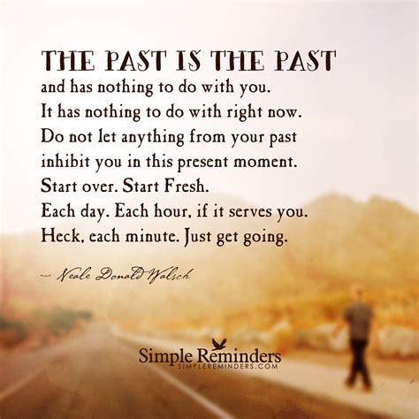 move past your past a process for freeing your books the past is the past by neale donald walsch