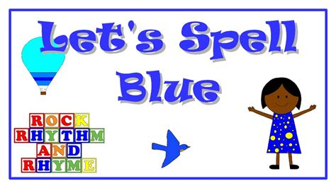 blue color song color songs let s spell blue