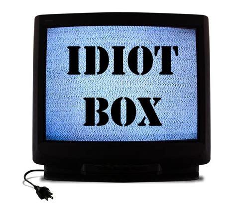 the idiot box tv vs news what news do you