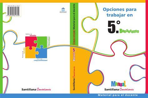 guia de 5 grado grupo b manual santillana conexiones 5 bonaerense by marcela lalia