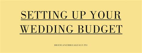 Wedding Budget Philippines by Tips To Set A Wedding Budget Philippines Wedding