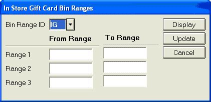 setting up bin ranges for in store gift cards - Gift Card Bin Numbers