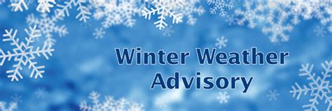 winter storm warning and winter weather advisory in effect until college park ga official website winter weather