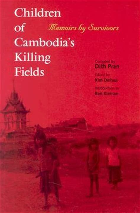 killing a s memoir books children of cambodia s killing fields memoirs by