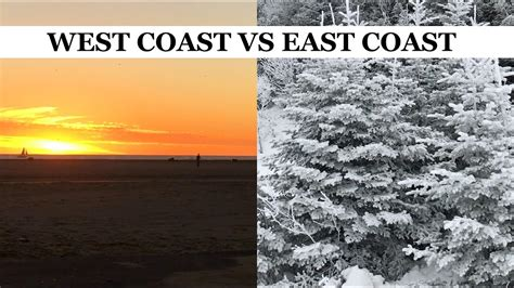 backpacking in the usa east coast vs west coast images west coast vs east coast youtube