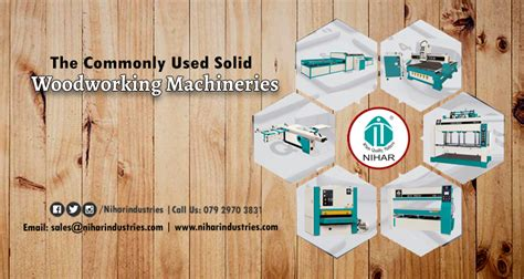 commonly  solid woodworking machineries nihar