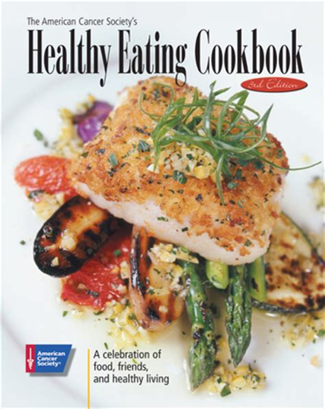 the american cancer society s healthy cookbook