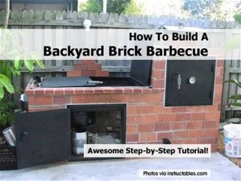 how to build a backyard smoker how to build a backyard brick barbecue hibachi grill bbq smoker pinterest