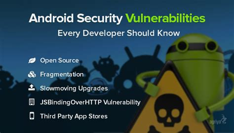 android security issues android security vulnerabilities every developer should