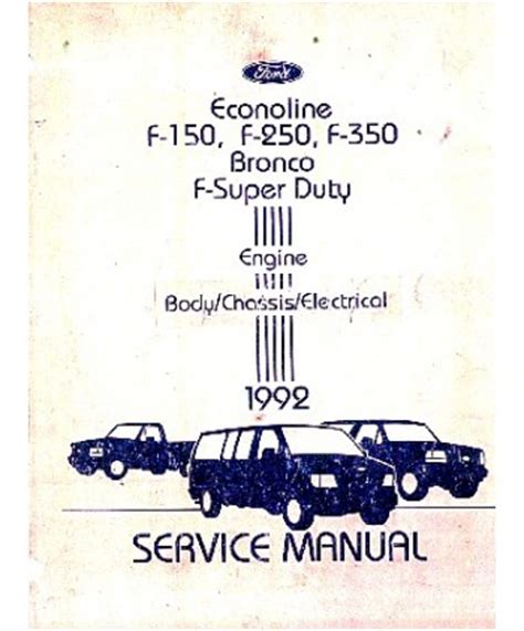 electric and cars manual 1992 ford bronco electronic throttle control 1992 ford f150 f350 light duty truck bronco econoline body chassis electrical service manual