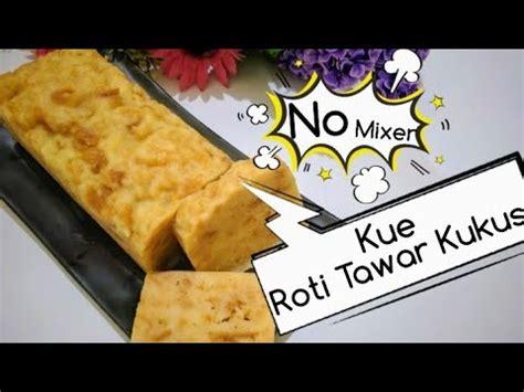 resep roti tawar kukus anti gagal bolu enak  mixer