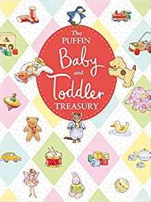 the puffin baby and 0670878324 amazon com the puffin baby and toddler treasury 9780670878321 puffin books books