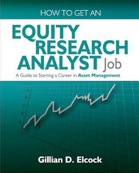 Mba Internship Buy Side Equity Analyst by How To Get An Equity Research Analyst By Gillian