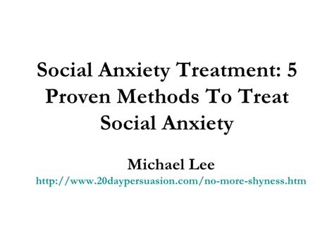 how to get a therapy for anxiety social anxiety treatment 5 proven methods to treat social anxiety