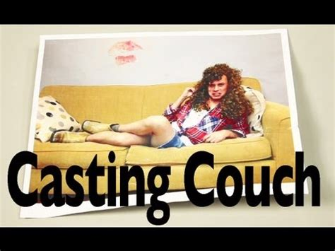 casting couch youtube casting couch youtube