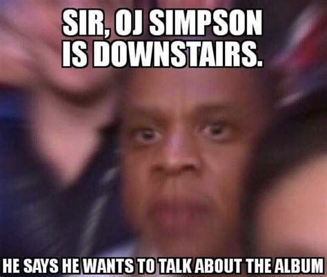 Meme Jay Z - these 10 oj simpson memes remind us why jay z should be