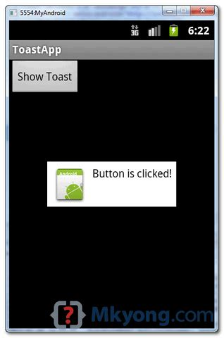 Android Toast by Android Toast Exle Mkyong