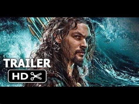 film terbaru 2018 trailer aquaman trailer 2018 hd jason momoa amber heard