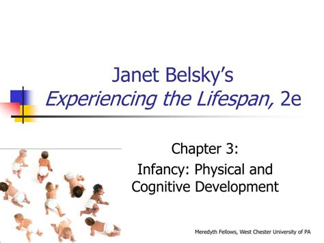 Experiencing The Lifespan ppt janet belsky s experiencing the lifespan 2e