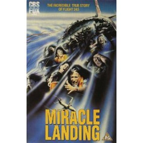 The Miracle Season True Story 1988 Miracle Landing The True Story Of Flight 243