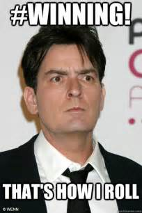 Charlie Sheen Winning Meme - have you ever heard of the term quot bunny boiler quot page 5