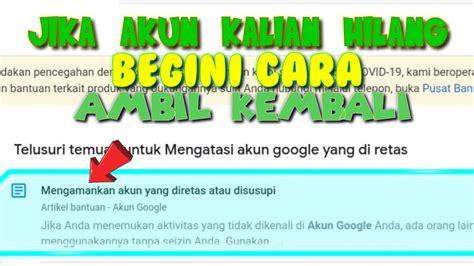 mengembalikan akun ff google  hilang youtube