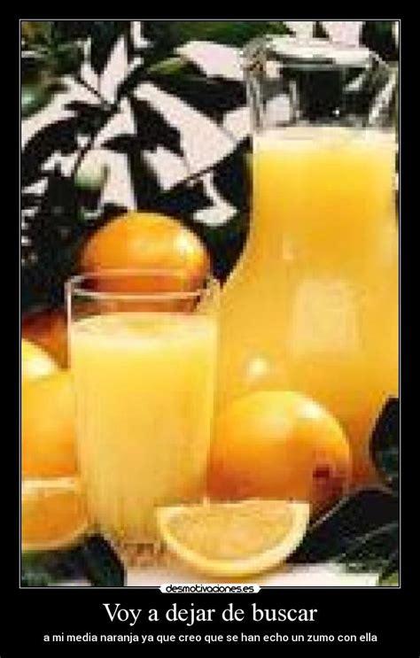dej de pronunciar tu 8491641009 buscar media naranja free dej de buscar mi media naranja cuando encontr tu papaya meme paulo