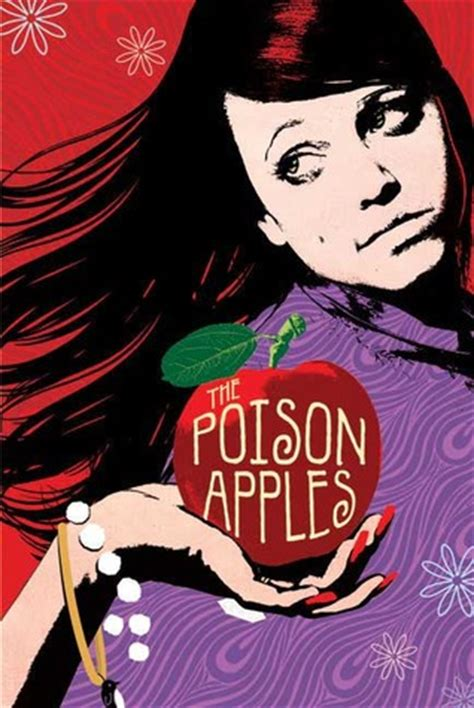poison a novel books the poison apples by archer reviews discussion