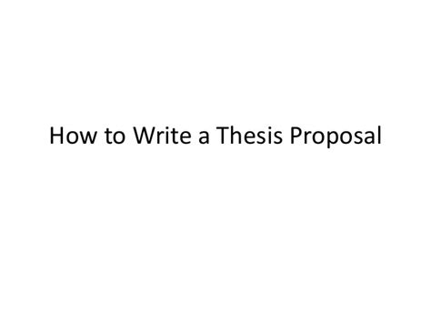 how to write a dissertation prospectus how to write a thesis