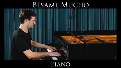 besame mucho piano cover b 233 same mucho jazz piano cover