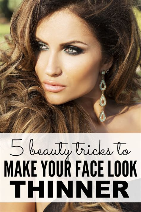 haircuts to make my face look thinner 5 beauty tricks to make your face look thinner