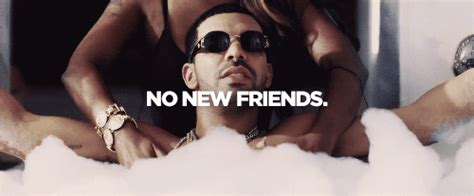 No New Friends Meme - 21 drake no new friends memes xxl