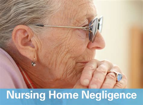 nursing home negligence the offices of william k